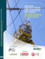 Manual de PRL para el sector de montajes y mantenimiento industrial: Contenidos de la TPC para el sector Metal. Trabajos de montaje y mantenimiento de instalaciones eléctricas.